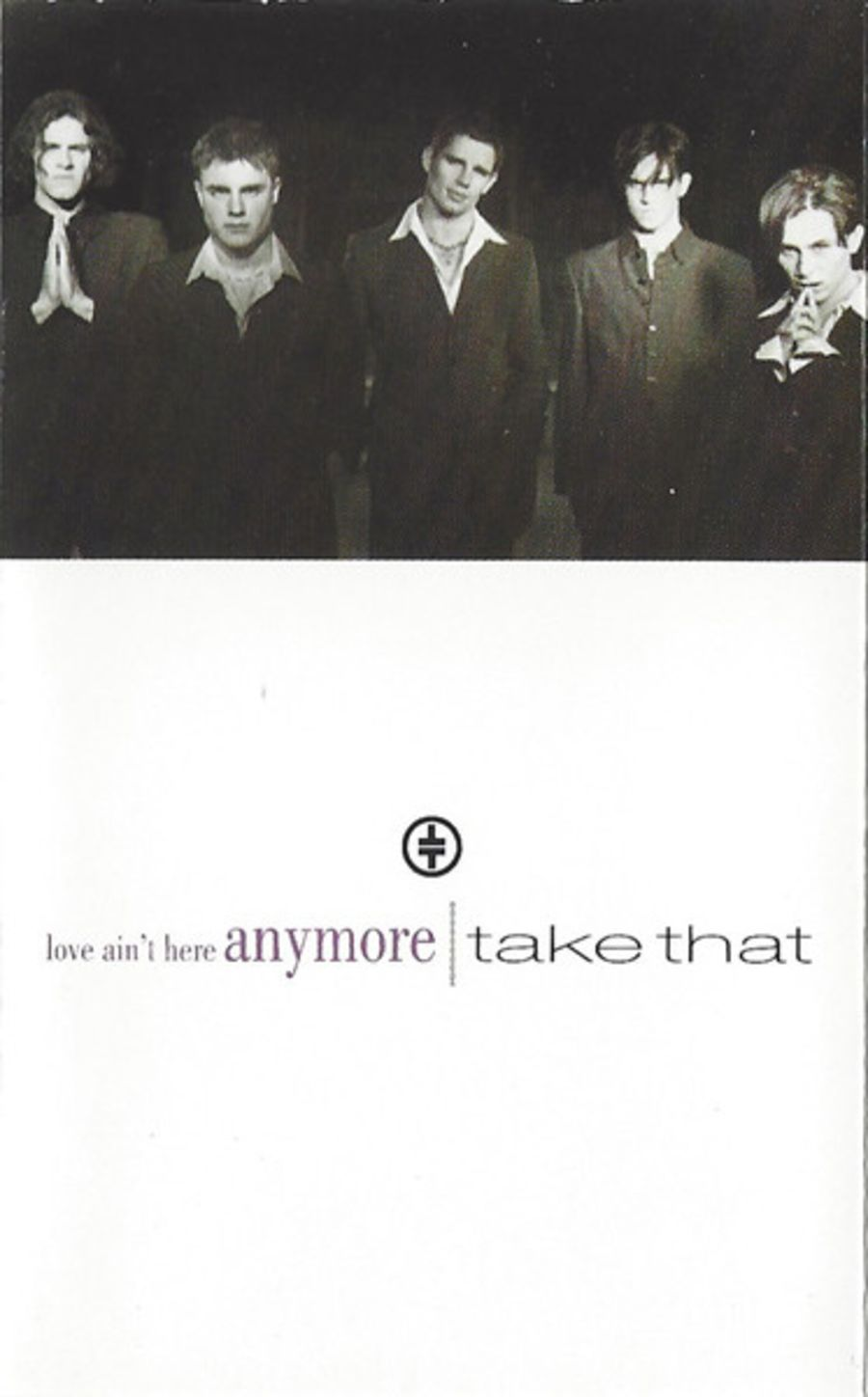 Take That - Love ain't here anymore cassette single