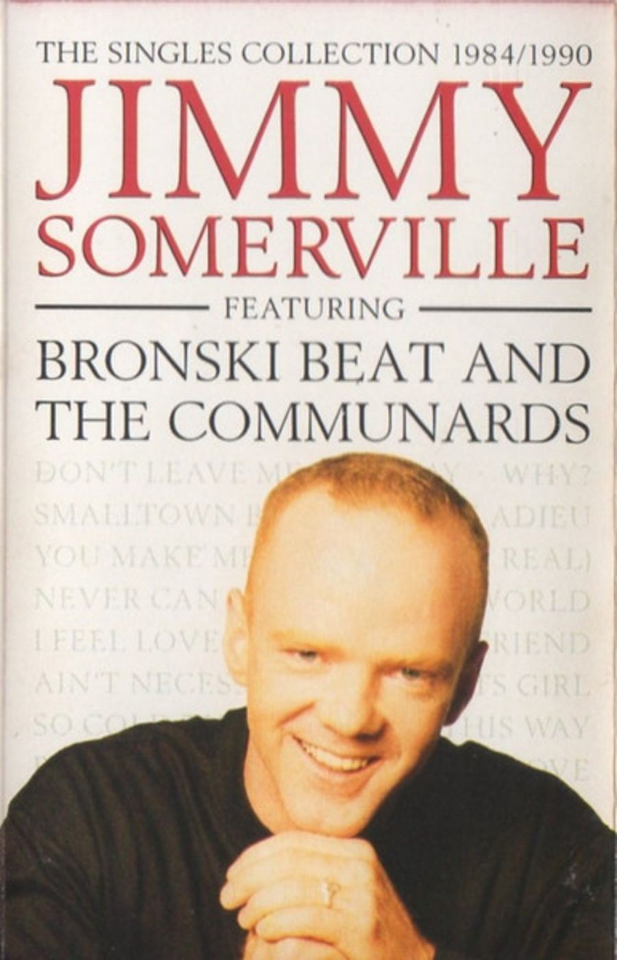 Jimmy Somerville Featuring Bronski Beat And The Communards – The Singles Collection 1984/1990 cassette
