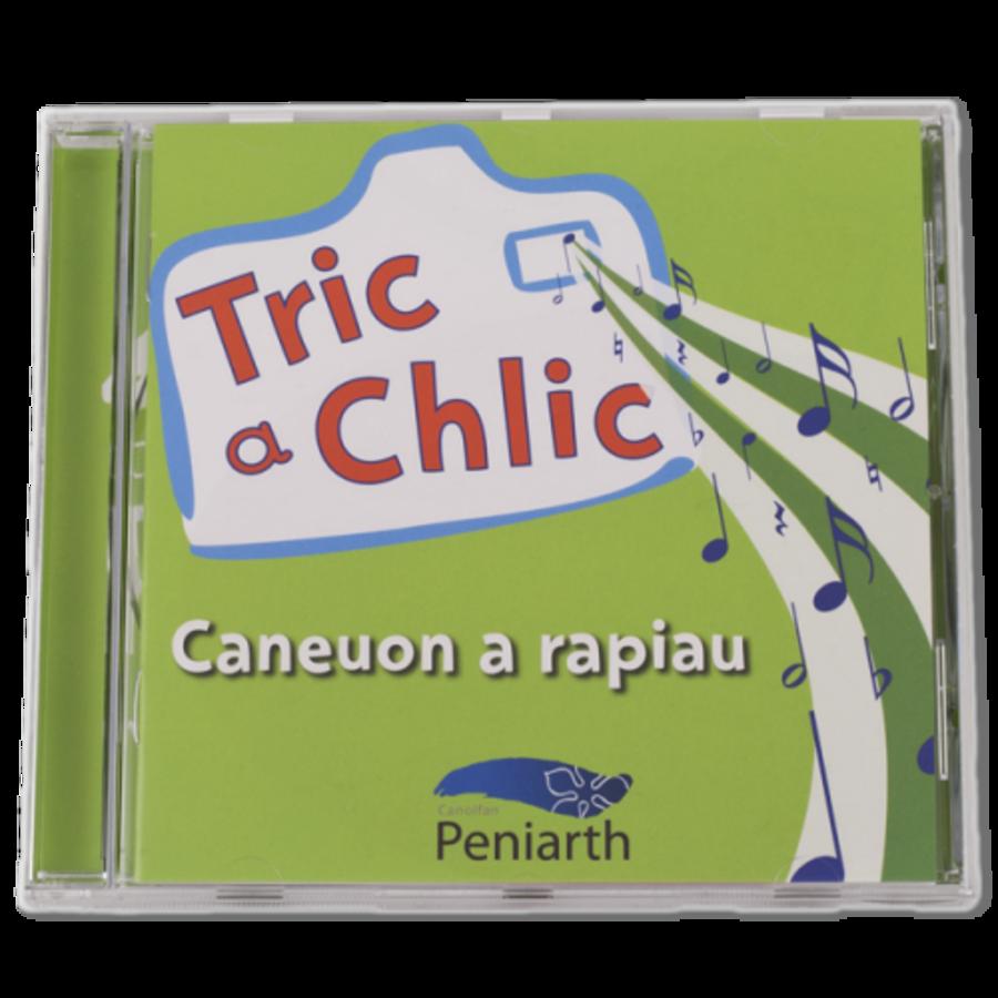 Caneuon a Rapiau Tric a Chlic