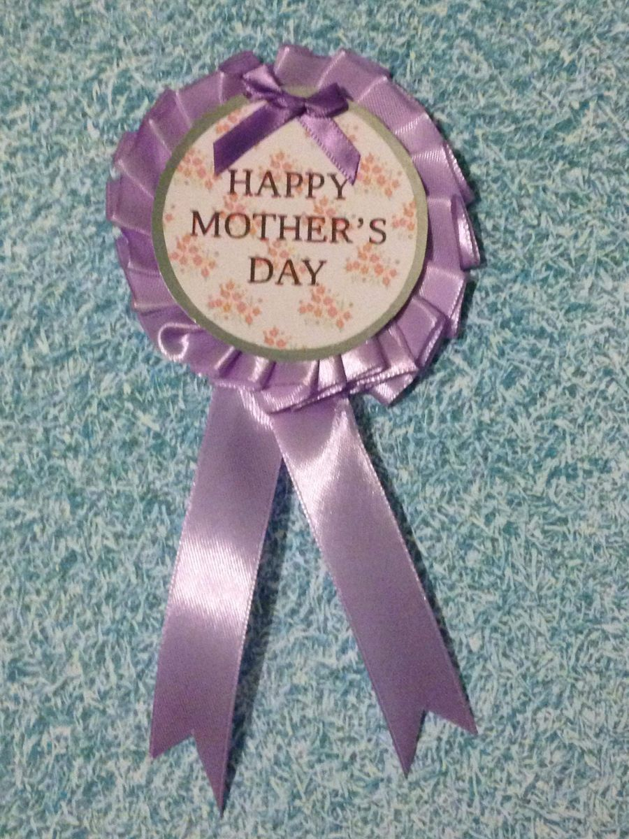 Happy Mothers Day Rosette Badge