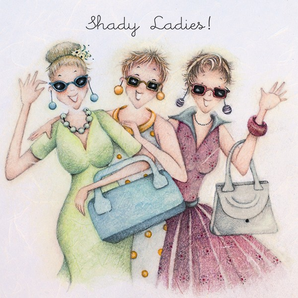 Shady Ladies