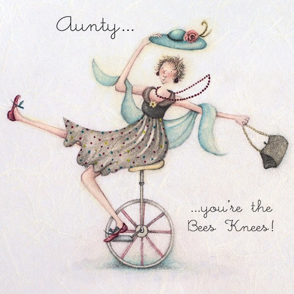 Aunty...You're the Bees Knees!