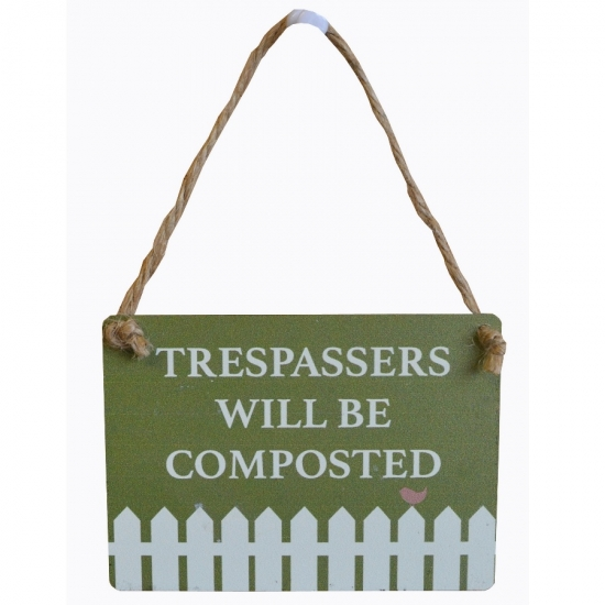 Trespassers will be...