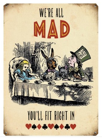 We're All Mad Mini Metal Hanging Sign