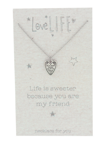 Love Life You are my Friend Sentiment Necklace