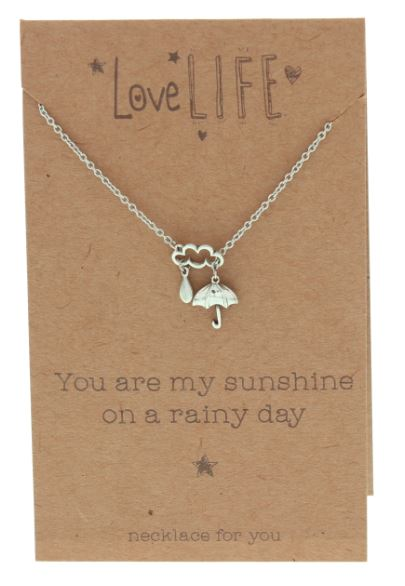 Love Life You are my Sunshine on a Rainy Day Sentiment Necklace