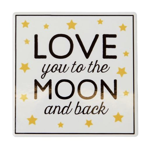 Love You To The Moon & Back Coaster