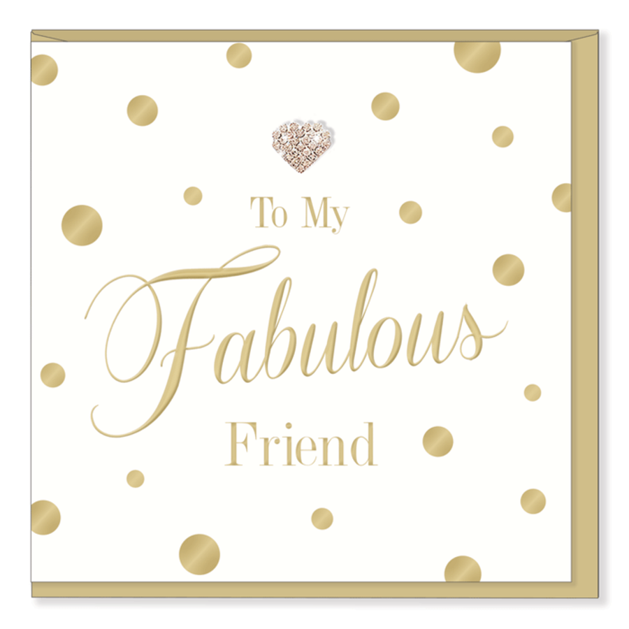 To my Fabulous Friend Card