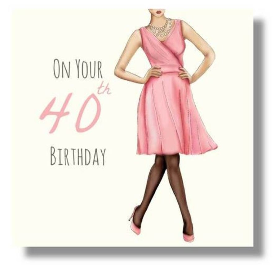 On Your 40th Birthday