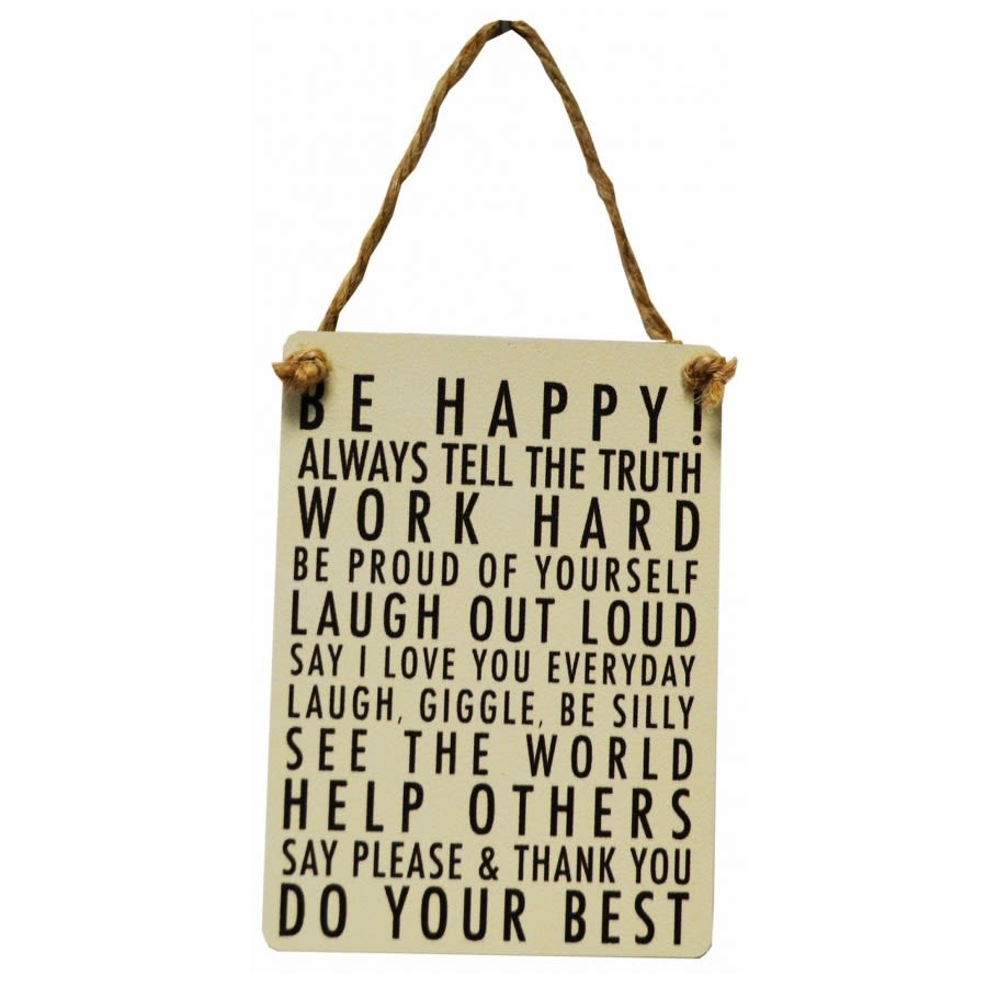 Be Happy Hanging Sign