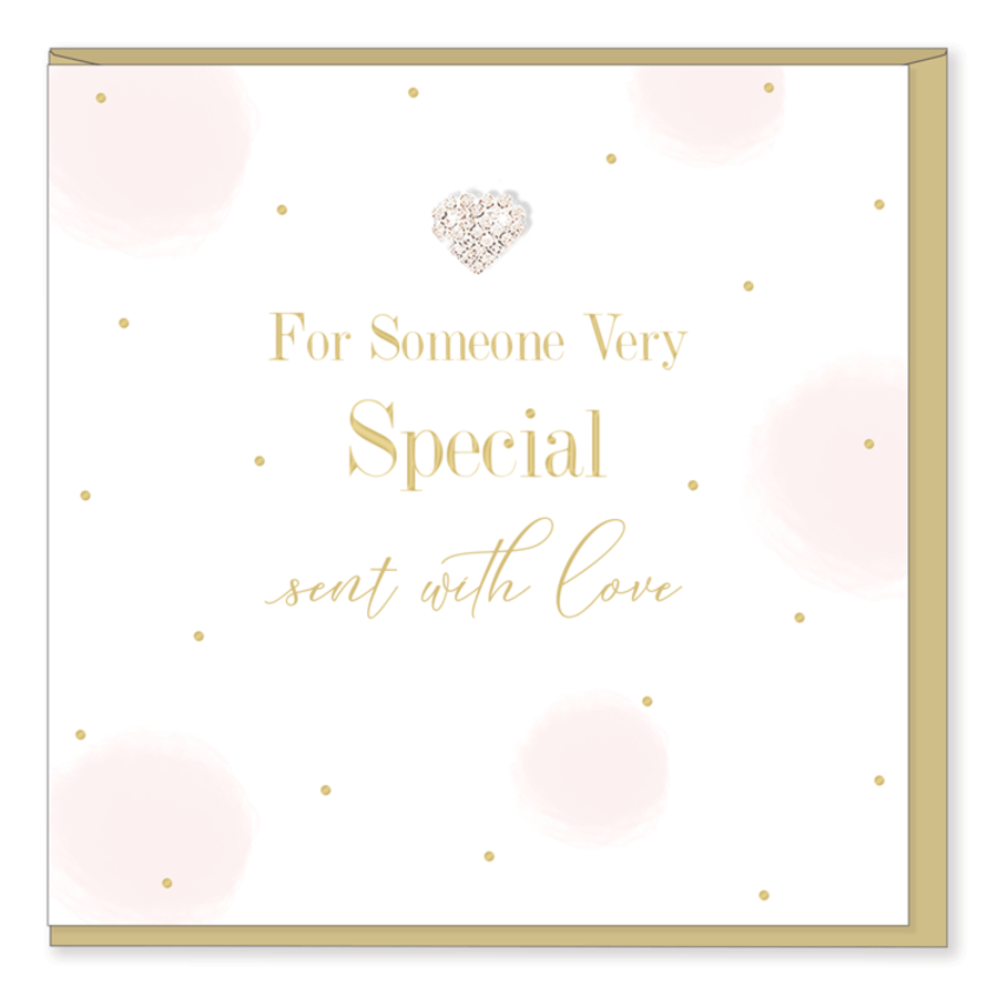 For Someone Very Special - sent with love