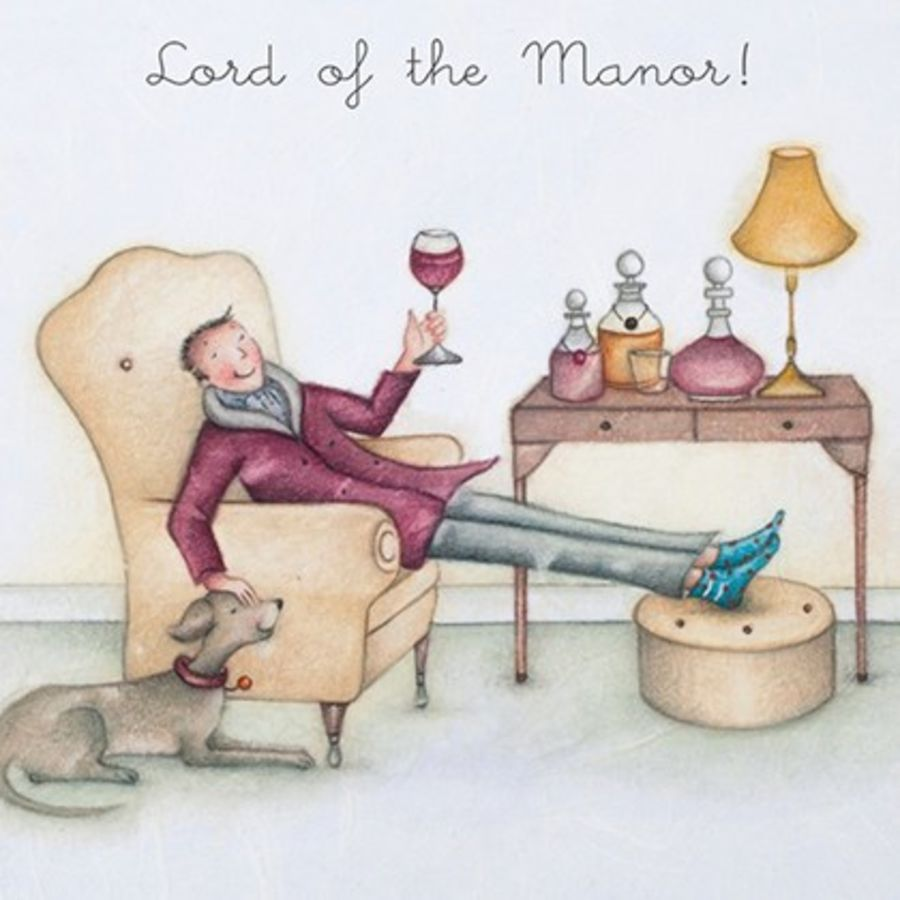 Lord of the Manor!