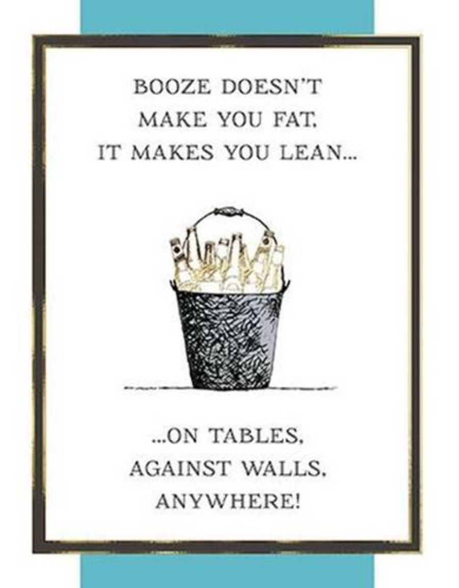 Booze Doesn't Make You Fat....