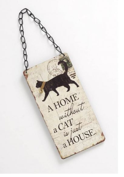 A Home without a Cat - Hanging sign