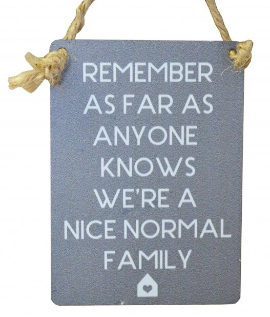 Mini Metal Sign - Nice Normal Family