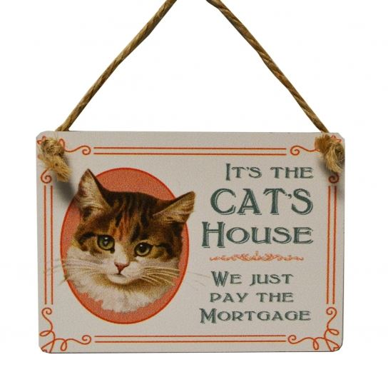 Mini Vintage Metal Sign - It`s the cats house...