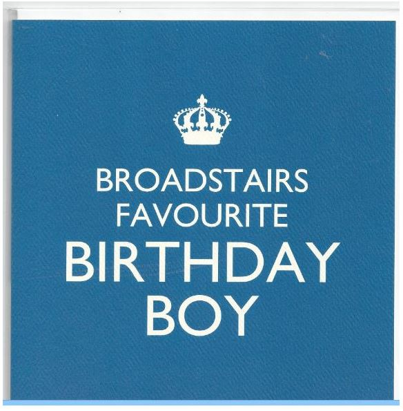 Broadstairs Favourite Birthday Boy