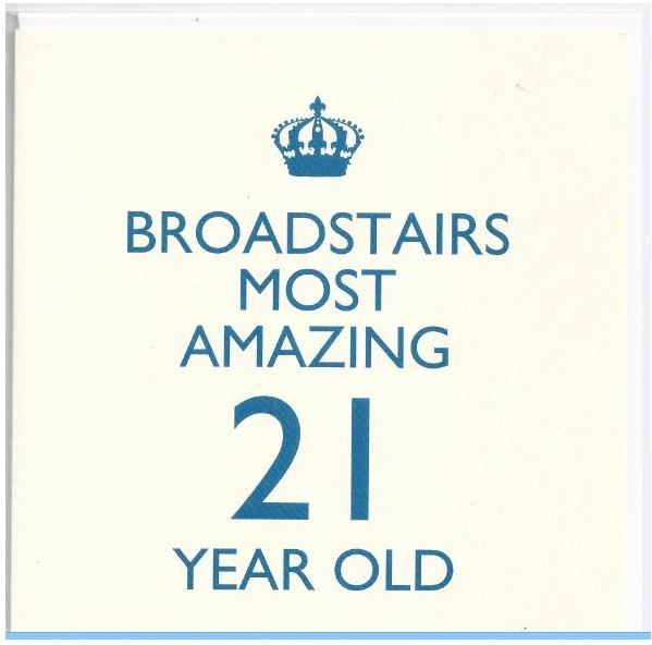 Broadstairs Most Amazing 21 Year Old (Blue)
