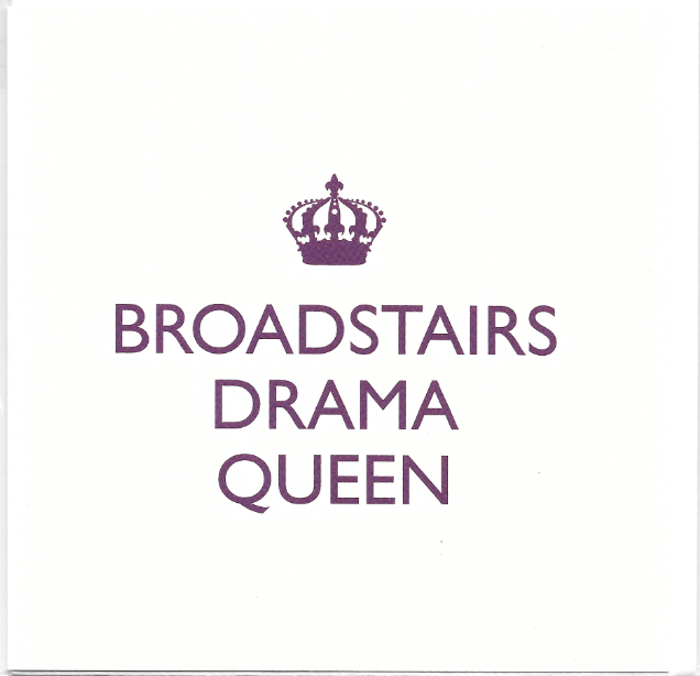 BROADSTAIRS DRAMA QUEEN