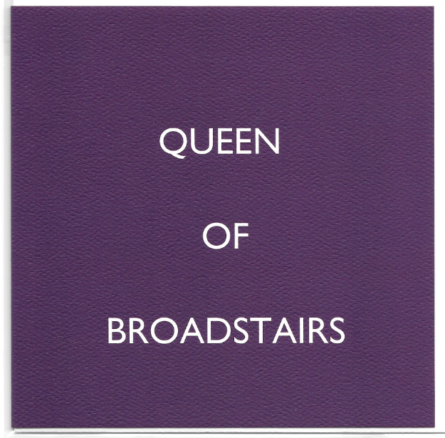 Queen of Broadstairs
