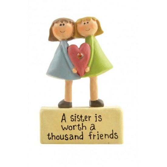 A Sister is worth...