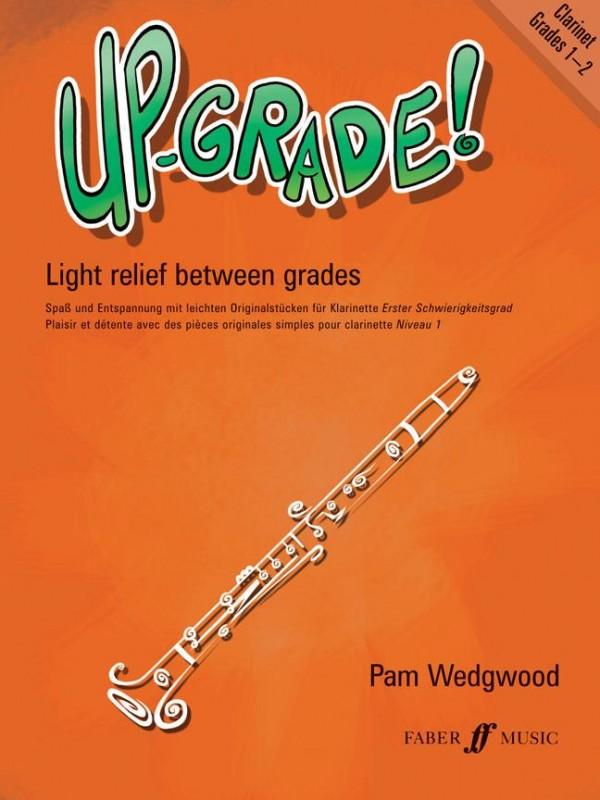 Up-grade!: light relief between grades. Grades 1-2 Clarinet