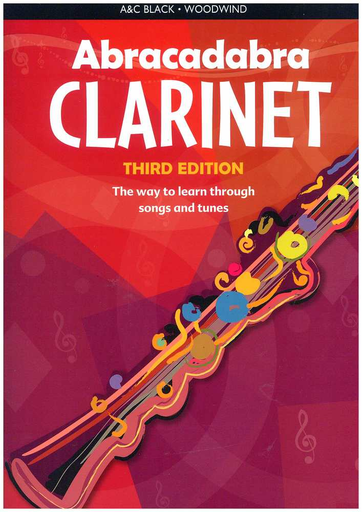 Abracadabra Clarinet: The Way to Learn Through Songs and Tunes