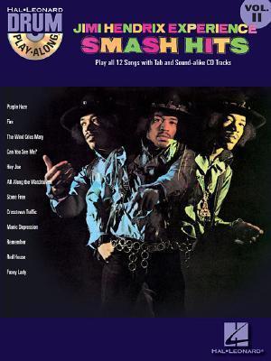 Drum Play-Along: Volume 11 : Jimi Hendrix Experience Smash Hits