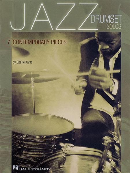 Jazz Drum Set Solos : 7 Contemporary Pieces
