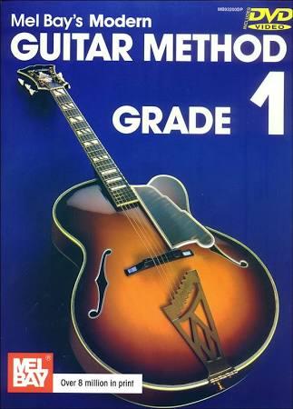 Mel Bay's Modern Guitar Method : Grade 1 (Book And DVD).