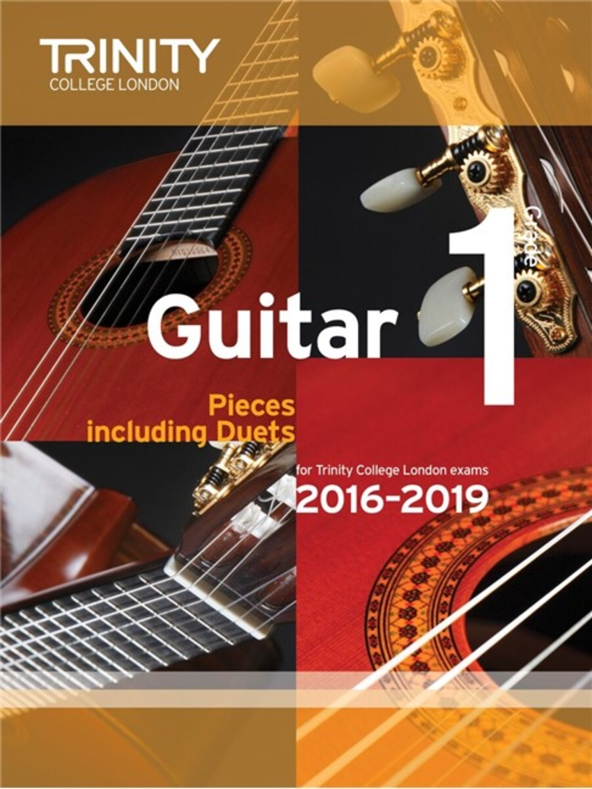 Trinity College London Guitar Exam Pieces Grade 1 2016-2019
