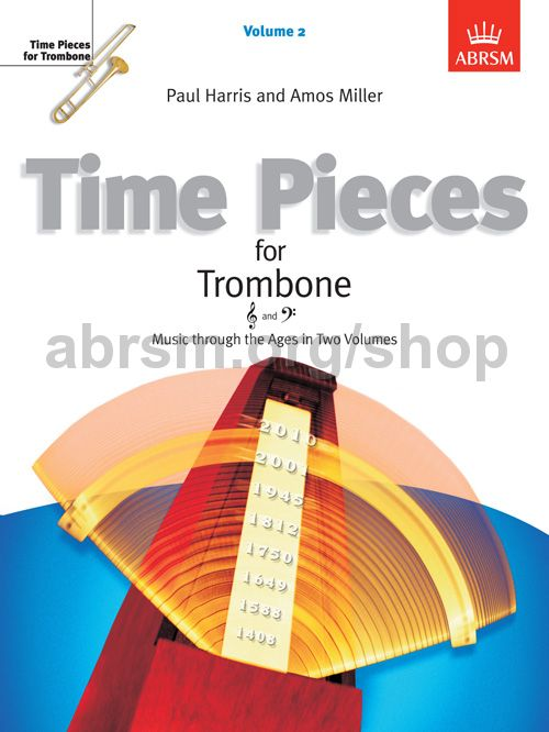 Time Pieces for Trombone: Music Through The Ages in Two Volumes