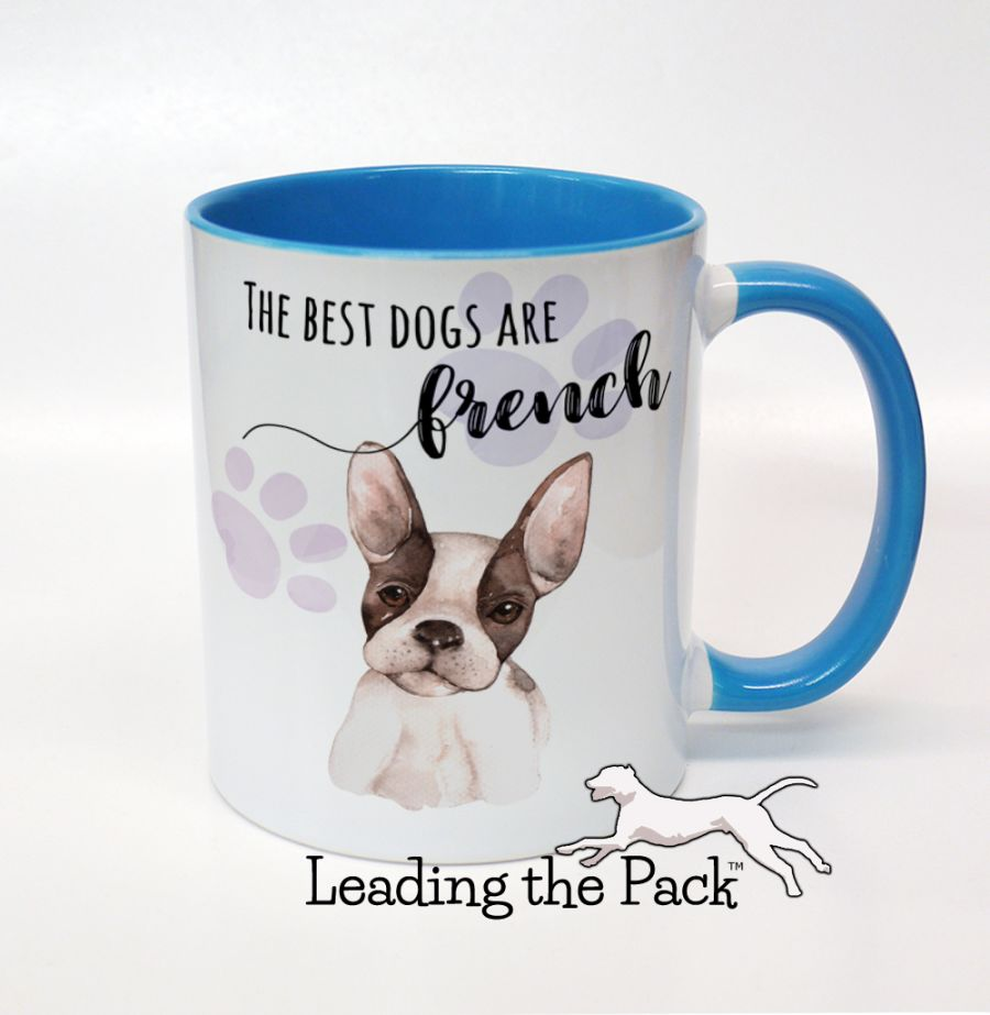 The best dogs are french frenchie mugs & coasters
