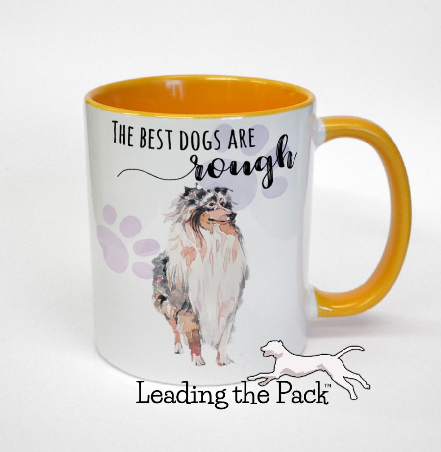 The best dogs are rough collie mugs & coasters