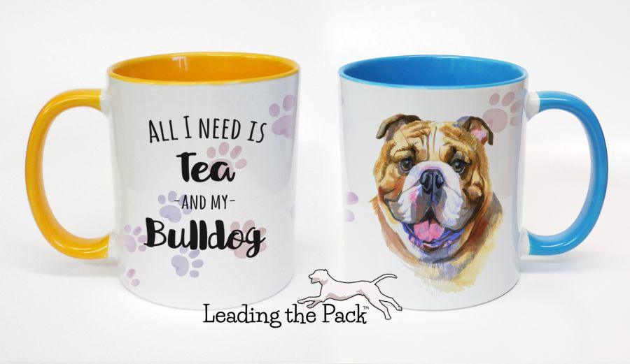 All I need is coffee/tea and my bulldog mugs & coasters