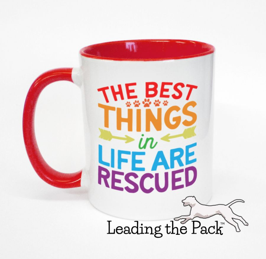 The best things in life are rescued mugs & coasters