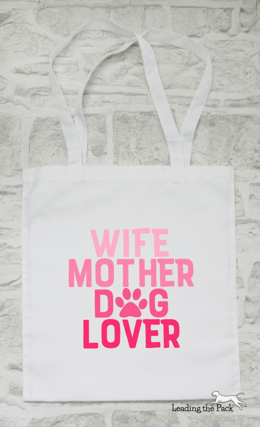 Wife mother dog lover tote bag