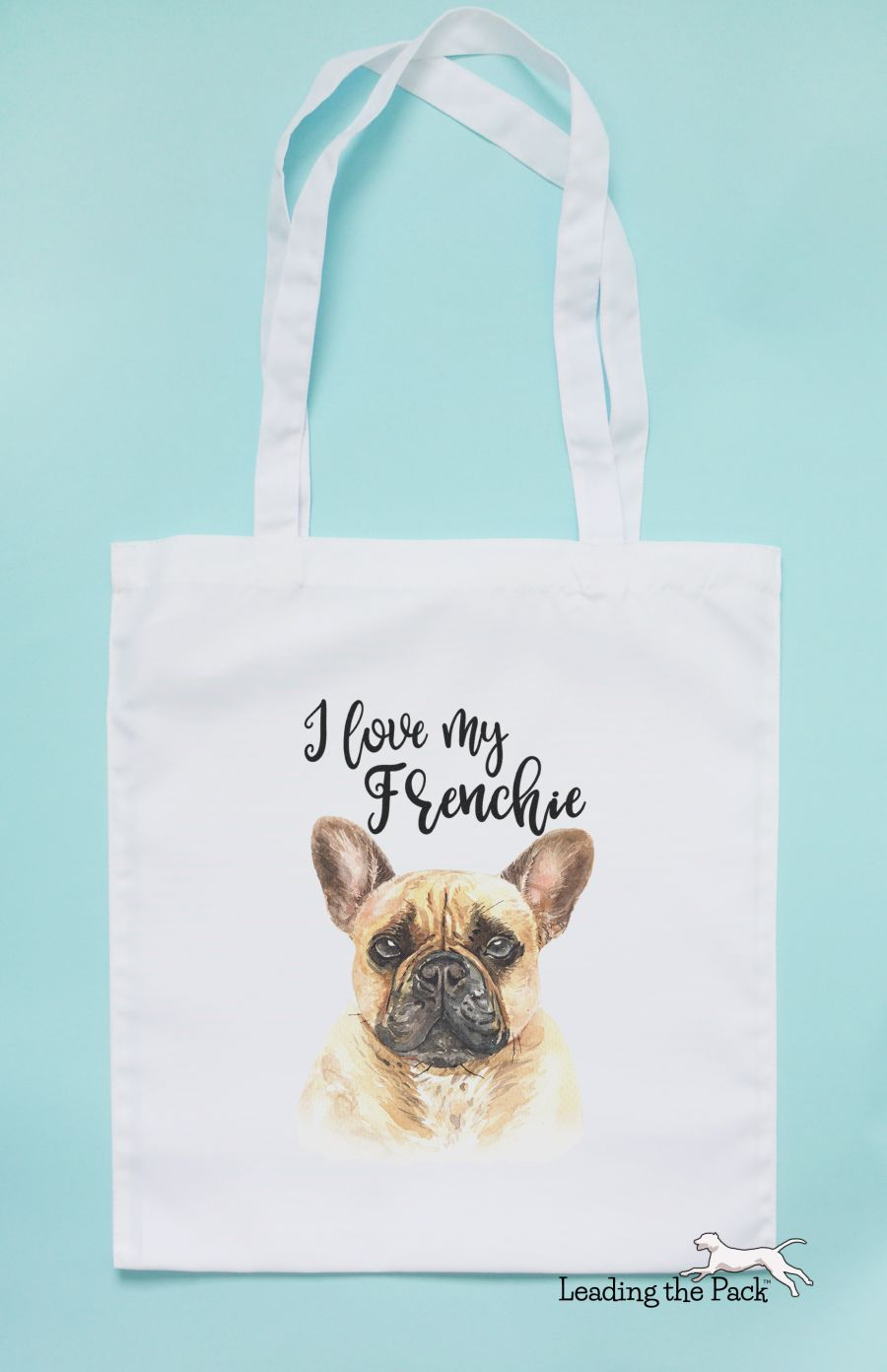 I love my frenchie fawn tote bag