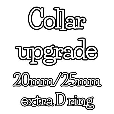 20mm/25mm collar upgrade - extra D ring
