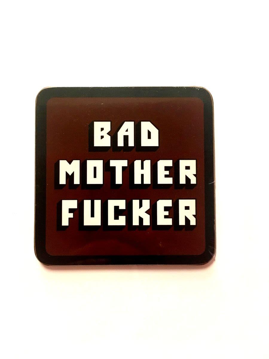 Bad Mother Fucker Coaster