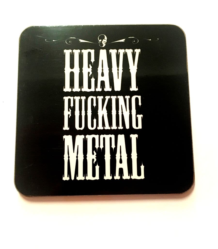 Heavy Fucking Metal Coaster