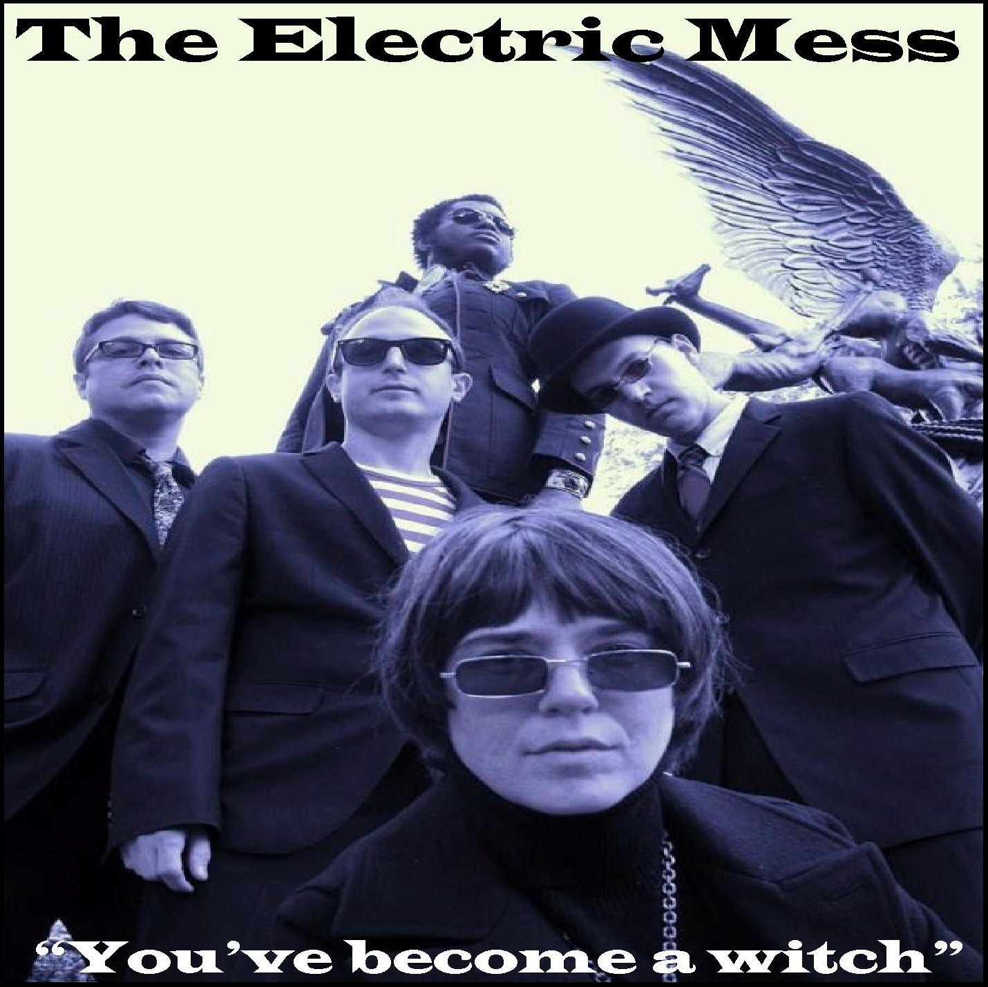 THE ELECTRIC MESS You've Become A Witch 7
