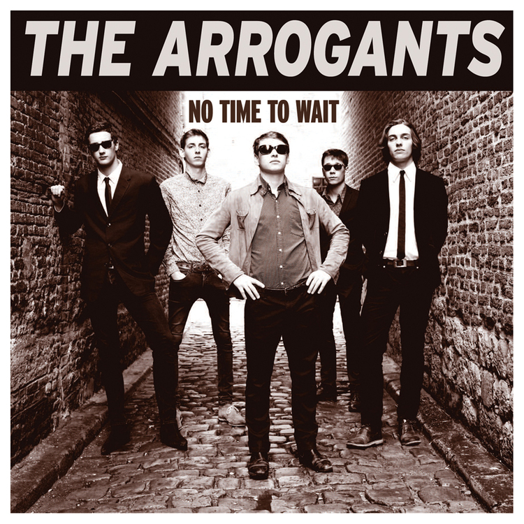 THE ARROGANTS No Time To Wait LP