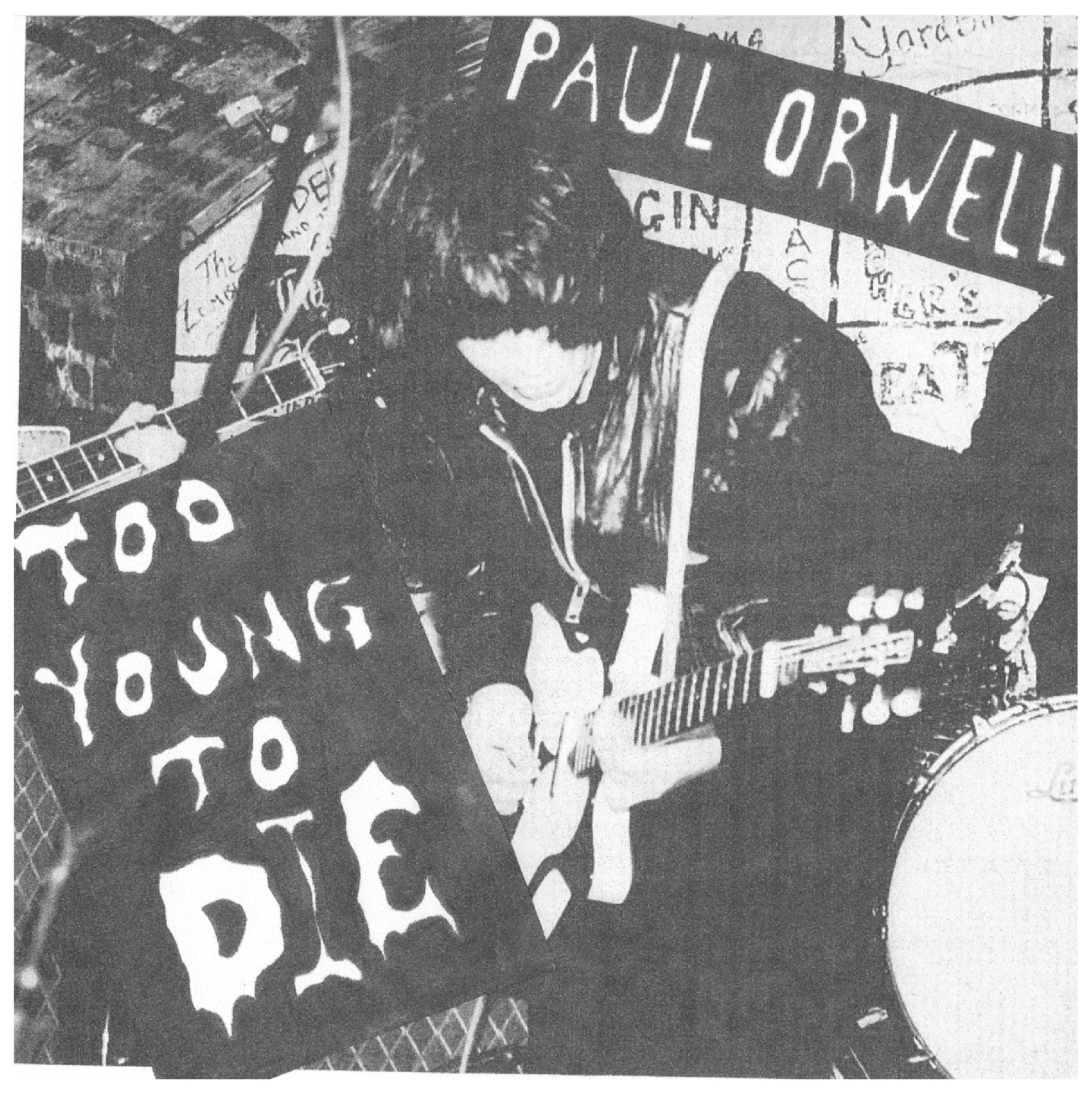 PAUL ORWELL Too Young To Die White Sleeve 50 ONLY