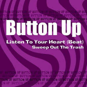 BUTTON UP Listen To Your Heart(beat)