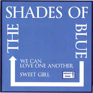 SHADES OF BLUE Love One Another