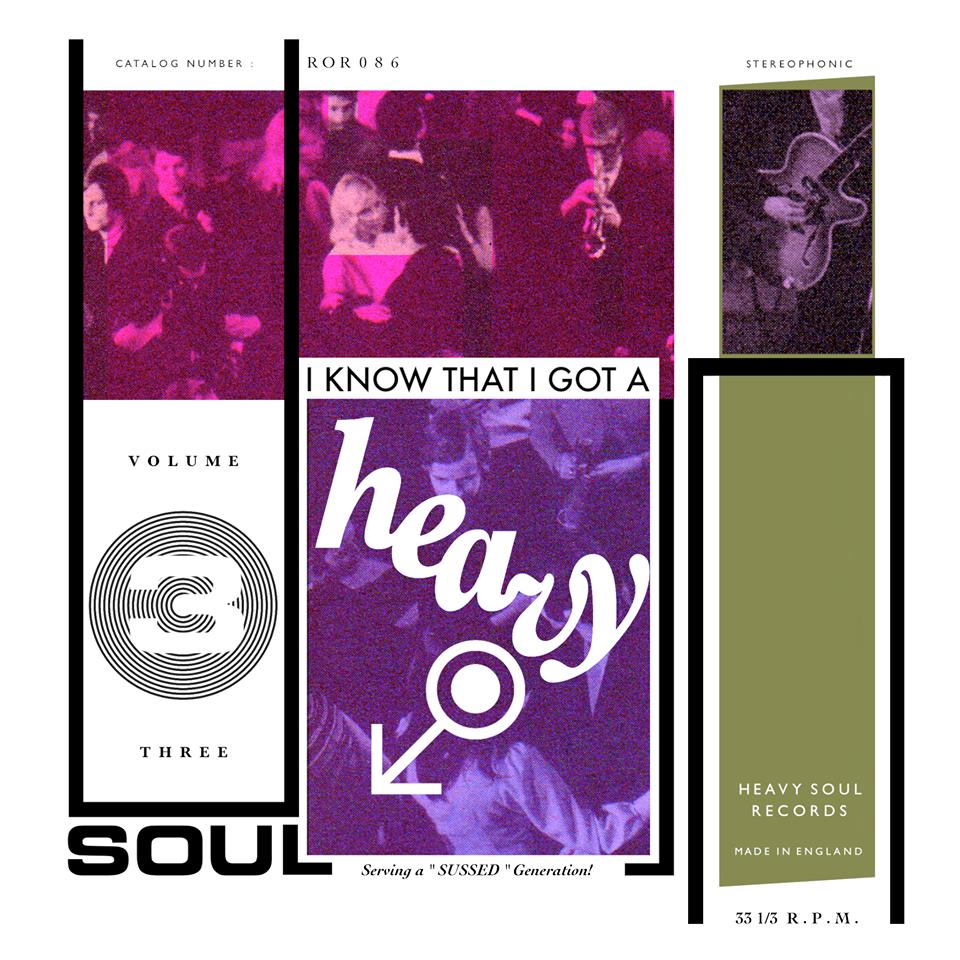I KNOW THAT I GOT A HEAVY SOUL vol. 3 LP