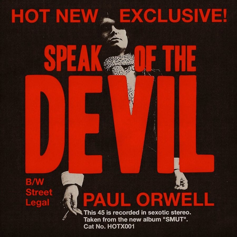PAUL ORWELL Speak Of The Devil