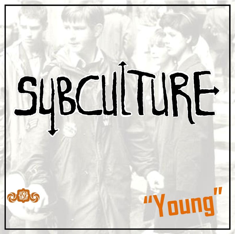 SUBCULTURE Young
