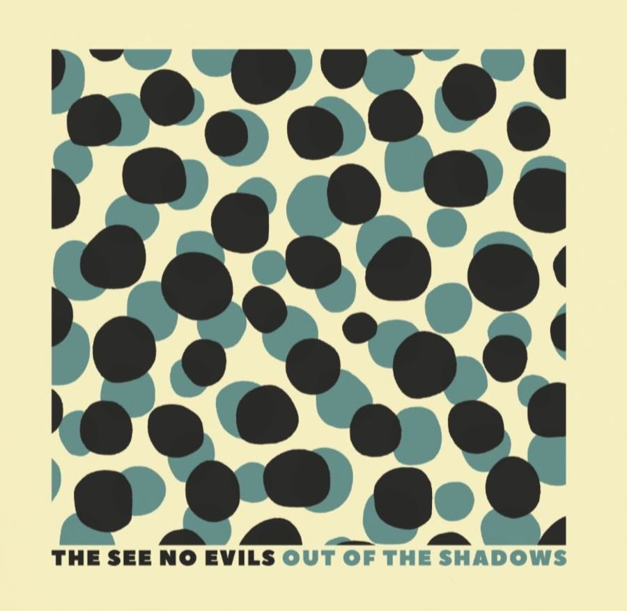 THE SEE NO EVILS - Out Of the Shadows CD